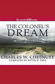 The Colonel's Dream, Charles Chesnutt