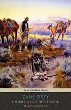 Riders of the Purple Sage, Zane Grey