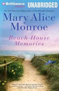 Beach House Memories, Mary Alice Monroe
