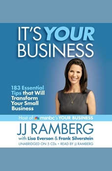 It's Your Business: 183 Essential Tips that Will Transform Your Small Business, JJ Ramberg