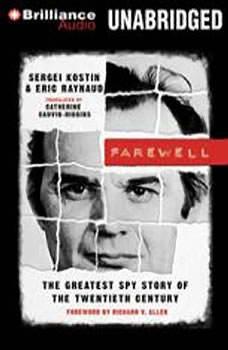 Farewell: The Greatest Spy Story of the Twentieth Century, Sergei Kostin