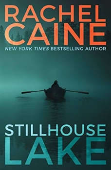 Stillhouse Lake, Rachel Caine