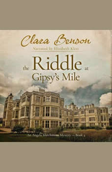 The Riddle at Gipsy's Mile, Clara Benson