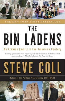 The Bin Ladens: An Arabian Family in the American Century, Steve Coll