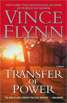 Transfer of Power, Vince Flynn