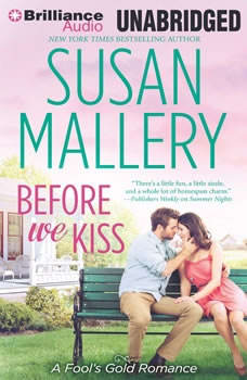 Before We Kiss, Susan Mallery