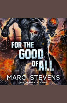 For the Good of All, Marc Stevens