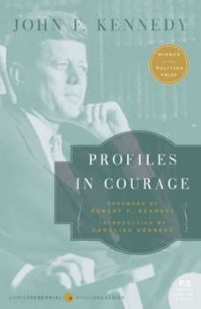 Profiles in Courage, John F. Kennedy