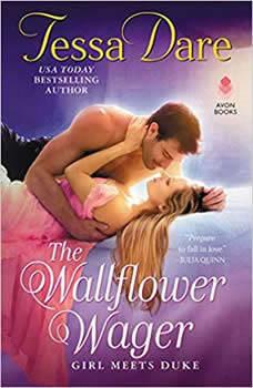 The Wallflower Wager: Girl Meets Duke Girl Meets Duke, Tessa Dare