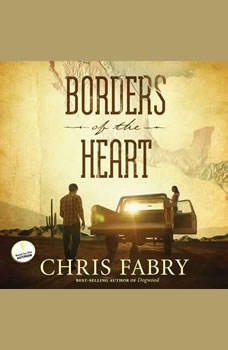 Borders of the Heart, Chris Fabry