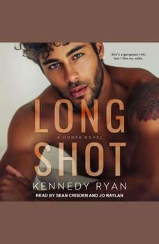 Long Shot: A HOOPS Novel, Kennedy Ryan