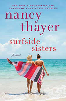 Surfside Sisters: A Novel A Novel, Nancy Thayer