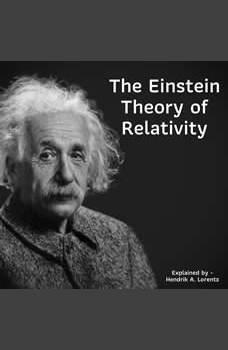 The Einstein Theory of Relativity, Hendrik Lorentz