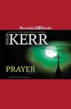 Prayer, Philip Kerr
