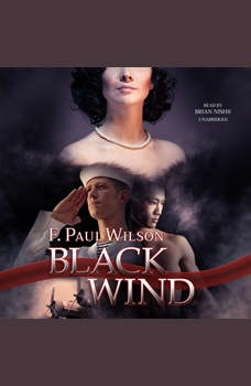 Black Wind: A Novel, F. Paul Wilson