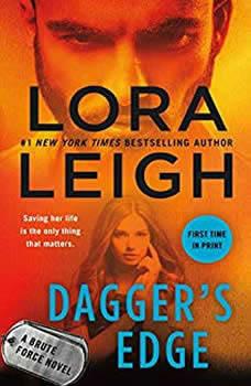 Dagger's Edge: A Brute Force Novel, Lora Leigh