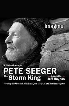 Imagine: A Selection from Pete Seeger: The Storm King A Selection from Pete Seeger: The Storm King, Pete Seeger