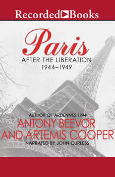 Paris: After the Liberation 1944-1949, Antony Beevor