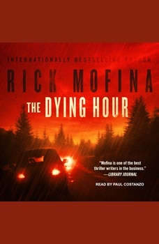 The Dying Hour, Rick Mofina