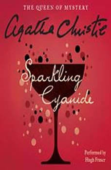 Download Sparkling Cyanide Audiobook By Agatha Christie