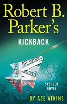Robert B. Parker's Kickback, Ace Atkins