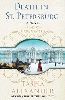 Death in St. Petersburg: A Lady Emily Mystery, Tasha Alexander