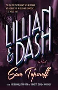 Lillian and Dash, Sam Toperoff