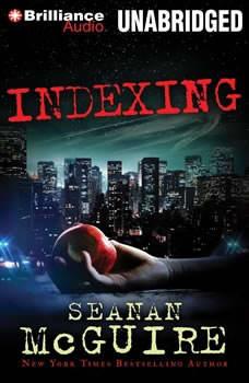 Indexing, Seanan McGuire