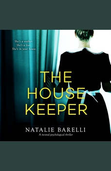 Housekeeper, The: A twisted psychological thriller, Natalie Barelli