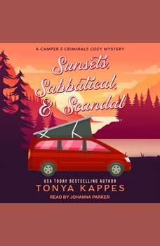 Sunsets, Sabbatical, & Scandal, Tonya Kappes