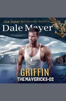 Griffin: Book 2: The Mavericks, Dale Mayer