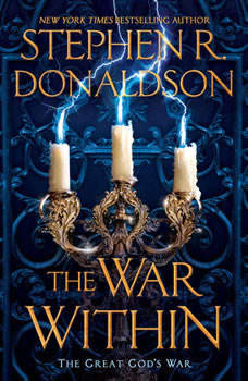 The War Within, Stephen R. Donaldson