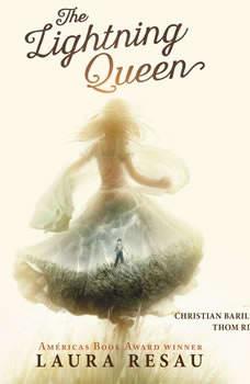 The Lightning Queen, Laura Resau
