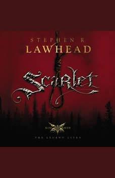 Scarlet, Stephen Lawhead
