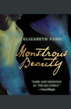 Monstrous Beauty, Elizabeth Fama