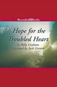 Hope for the Troubled Heart, Billy Graham