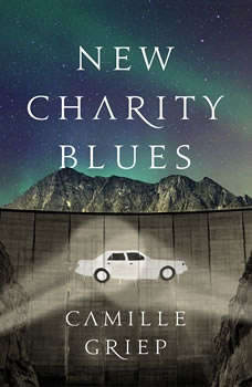 New Charity Blues, Camille Griep