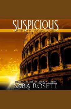 Suspicious, Sara Rosett