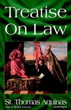Treatise on Law, Saint Thomas Aquinas
