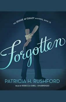 Forgotten, Patricia H. Rushford