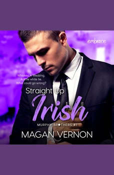 Straight Up Irish, Magan Vernon