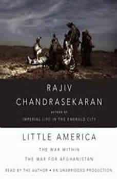 Little America: The War Within the War for Afghanistan, Rajiv Chandrasekaran