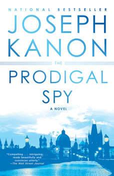 The Prodigal Spy, Joseph Kanon