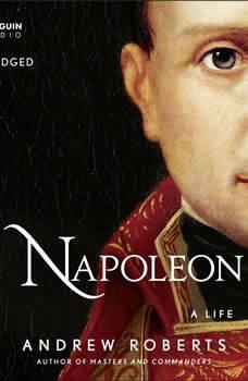 Napoleon: A Life, Andrew Roberts