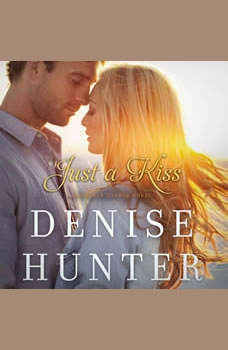 Just a Kiss, Denise Hunter