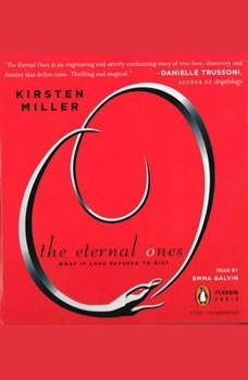 The Eternal Ones, Kirsten Miller