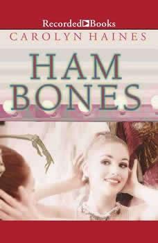 Ham Bones, Carolyn Haines