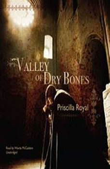 Valley of Dry Bones: A Medieval Mystery, Priscilla Royal