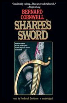 Sharpes Sword: Richard Sharpe and the Salamanca Campaign, June and July 1812, Bernard Cornwell