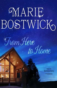 From Here to Home, Marie Bostwick